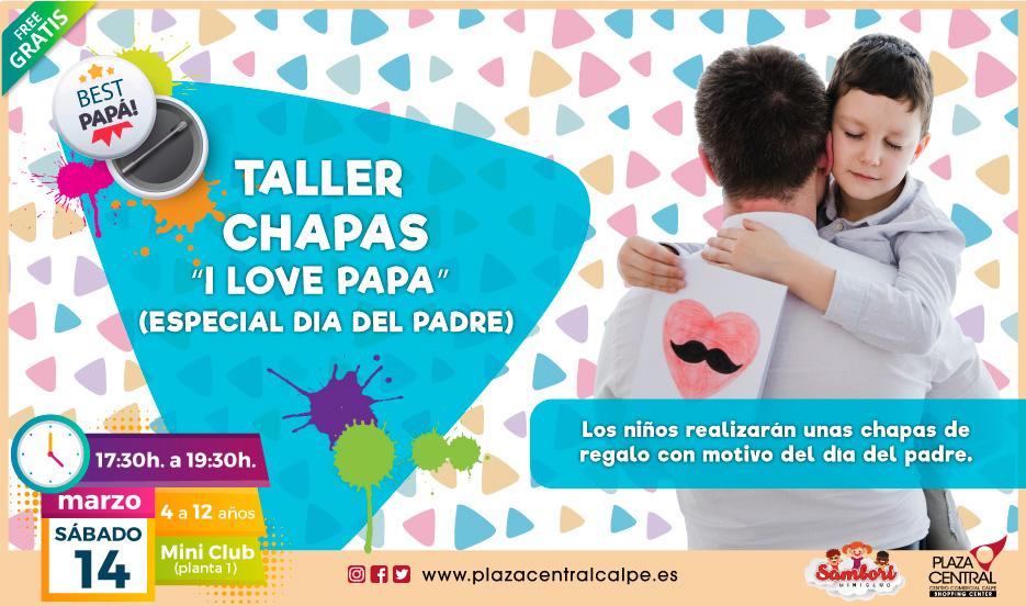 """TALLER CHAPAS """"I LOVE PAPA""""  (ESPECIAL DIA DEL PADRE)"""