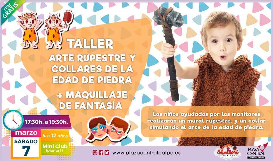 TALLER ARTE RUPESTRE Y COLLARES DE LA EDAD DE PIEDRA + MAQUILLAJE DE FANTASÍA