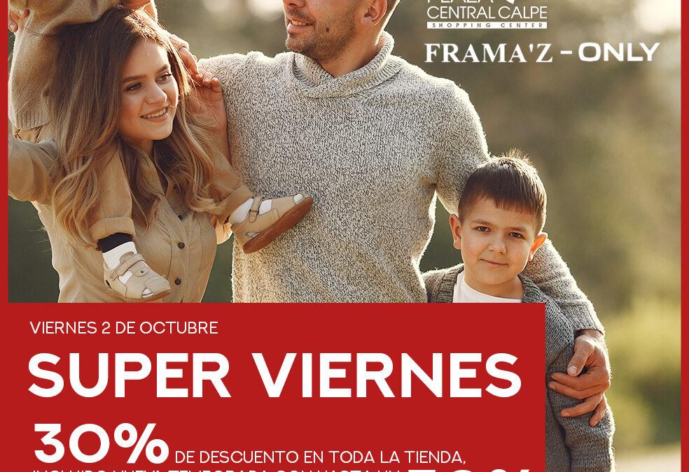 Vuelven los SUPER VIERNES de Frama'z Only